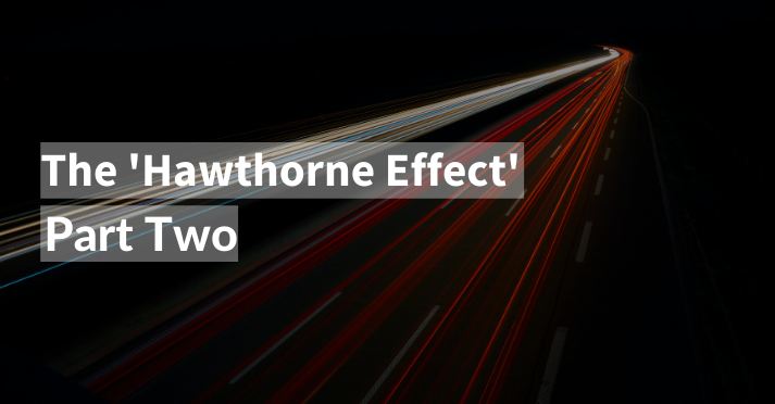 the impact of the hawthorne effect